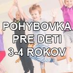 pohybovka pre deti 3a4 roky